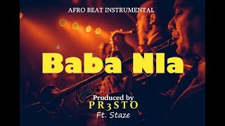 "ReUpload ""BABA NLA"" Afrobeat Instrumental | Wizkid x L.A.X x Maleek Berry Type Beat w/hook & bridg"