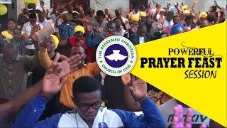 POWERFUL PRAYER FEAST SESSION
