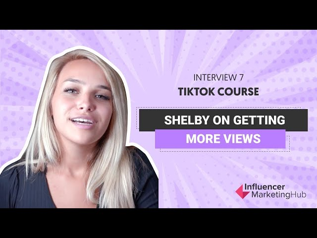 How to get more views on TikTok - Free TikTok Course - Module 7