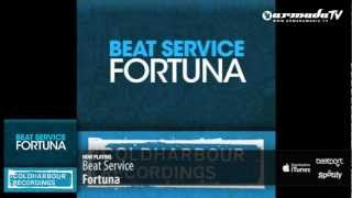 Beat Service - Fortuna (Original Mix)