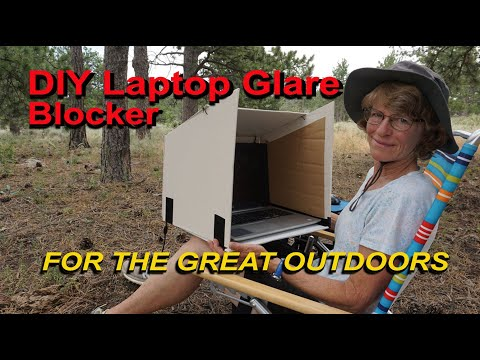 DIY Laptop Screen Glare Blocker for the Great Outdoors