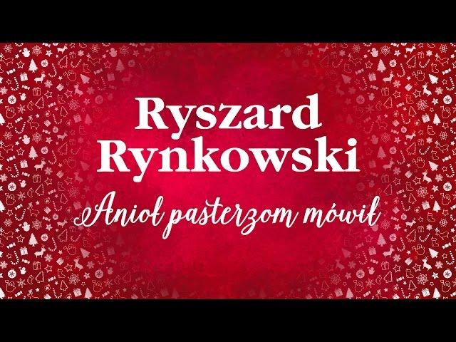 Ryszard Rynkowski - Anioł pasterzom mówił