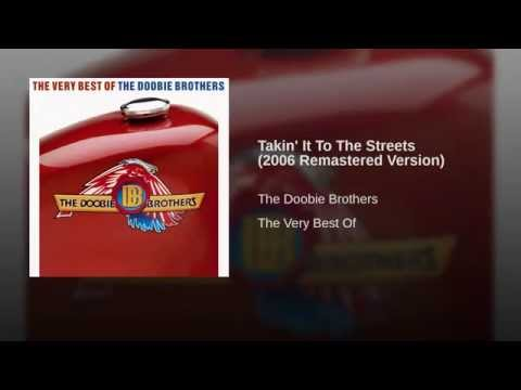Takin' It To The Streets (2006 Remastered Version)