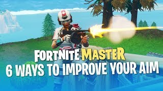6 Ways to Improve Your Aim (Fortnite Battle Royale)