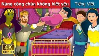 Nàng công chúa không biết yêu | The Weightless Princess Story | Truyện cổ tích việt nam