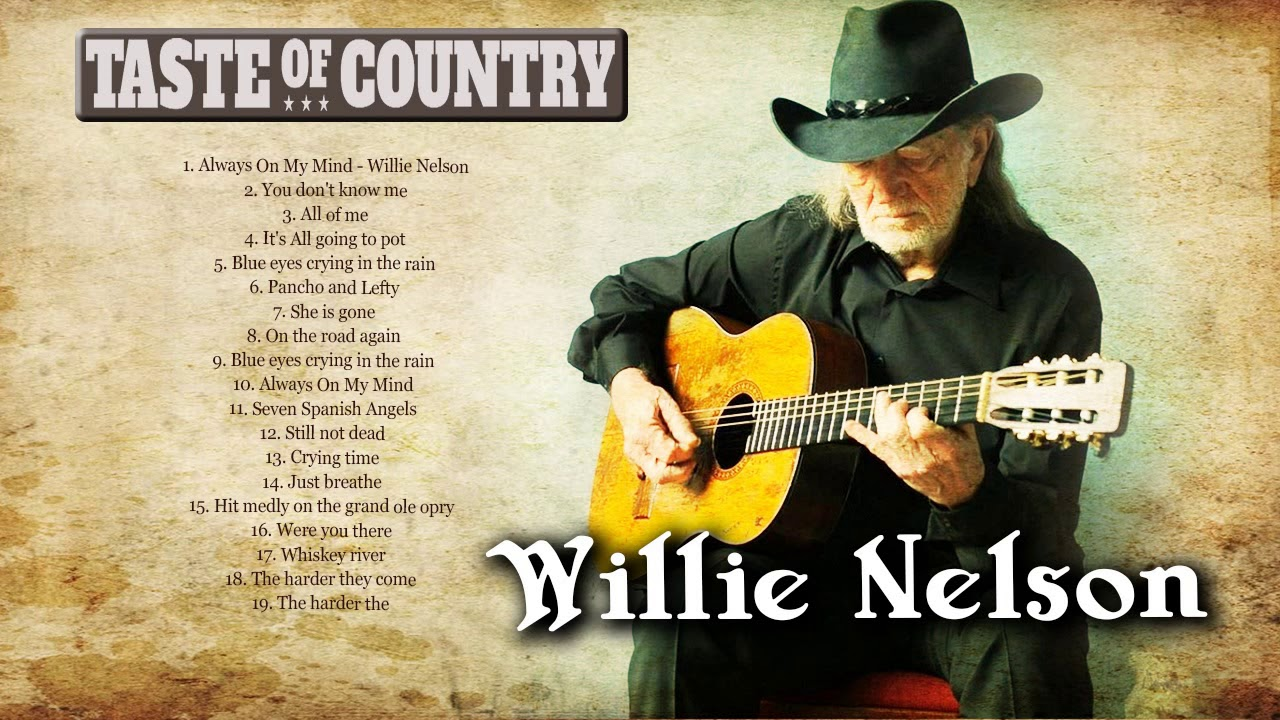 Willie Nelson Greatest Hits Full Album Best Country Music Of Willie Nelson Essential Songs Youtube