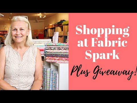 Shopping at Fabric Spark, plus a Giveaway!