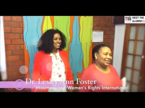 Meet the AlumnU.S. - Ep.5 - Dr. Lesley Ann Foster - Masimanyane Women's Rights International