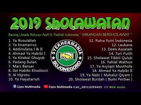 TERBARU 2019 FULL SHOLAWAT FATIHAH INDONESIA USTADZ RIDWAN ASYFI