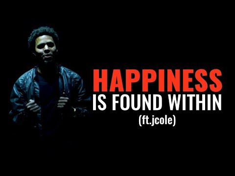 HAPPINESS IS WITHIN | Millionaire Motivation (ft.jcole)