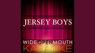 "Working My Way Back to You (From the ""Jersey Boys"") (Karaoke Version)"