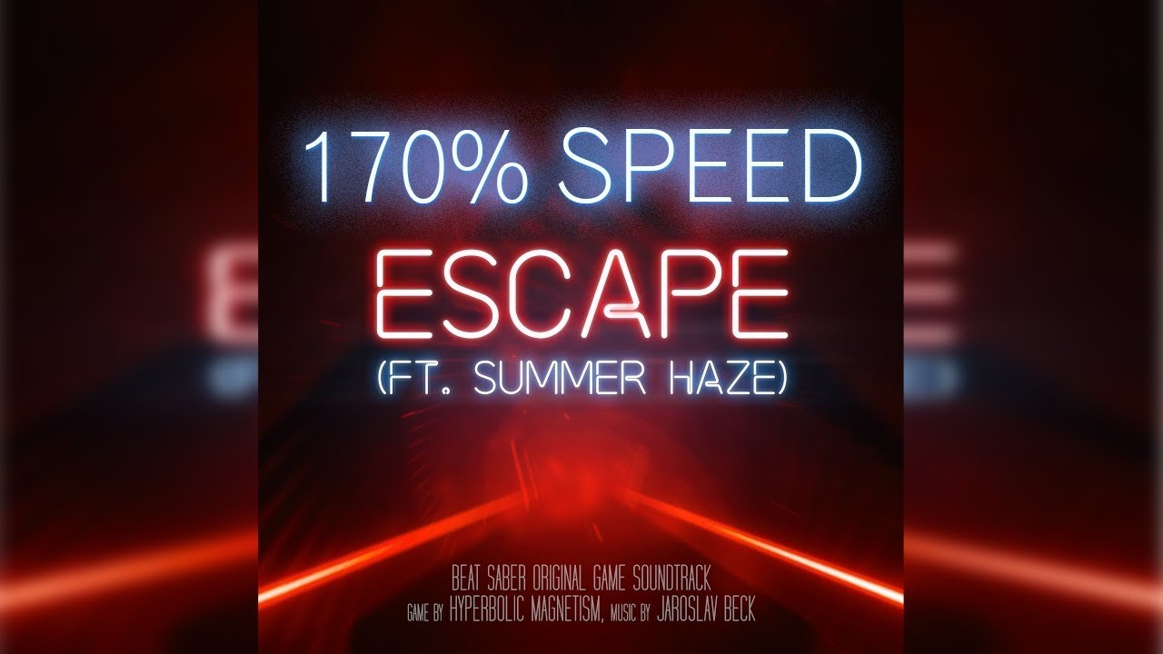 Beat Saber Escape Expert 170 Speed Youtube