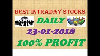 Day trading stocks 23-01-2018/Best intraday trading stocks/Best stocks to buy for intraday trading