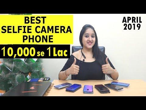 Top 5 Selfie Camera Phones April 2019
