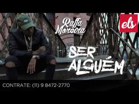 Raffa Moreira - Ser Alguém [VIDEO CLIPE OFICIAL]