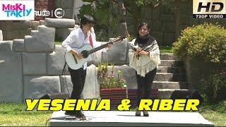 YESENIA ALANYA & RIBER ORE en Vivo (Full HD) - Miski Takiy (09/Ene/2016)