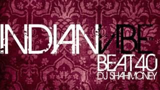 (Beat 40) INDIAN Bollywood/Dance/hip hop Instrumental