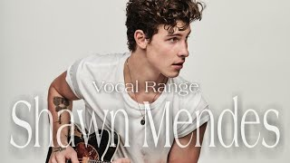 Video Shawn Mendes Vocal Range: F#2 - C5 - F#5 download MP3, 3GP, MP4, WEBM, AVI, FLV Agustus 2018