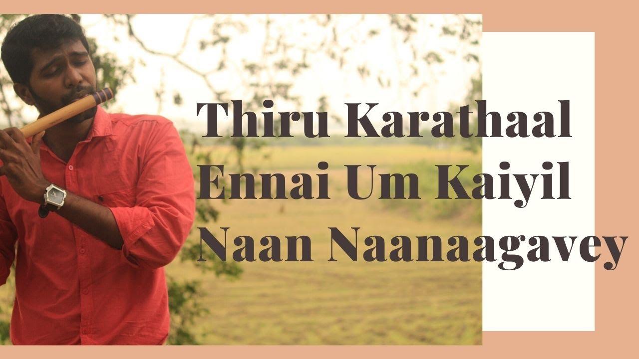 Thiru Karathaal | Ennai Um Kaiyil | Naan Naanaagavey | Flute | Tamil Christian Worship Medley #6