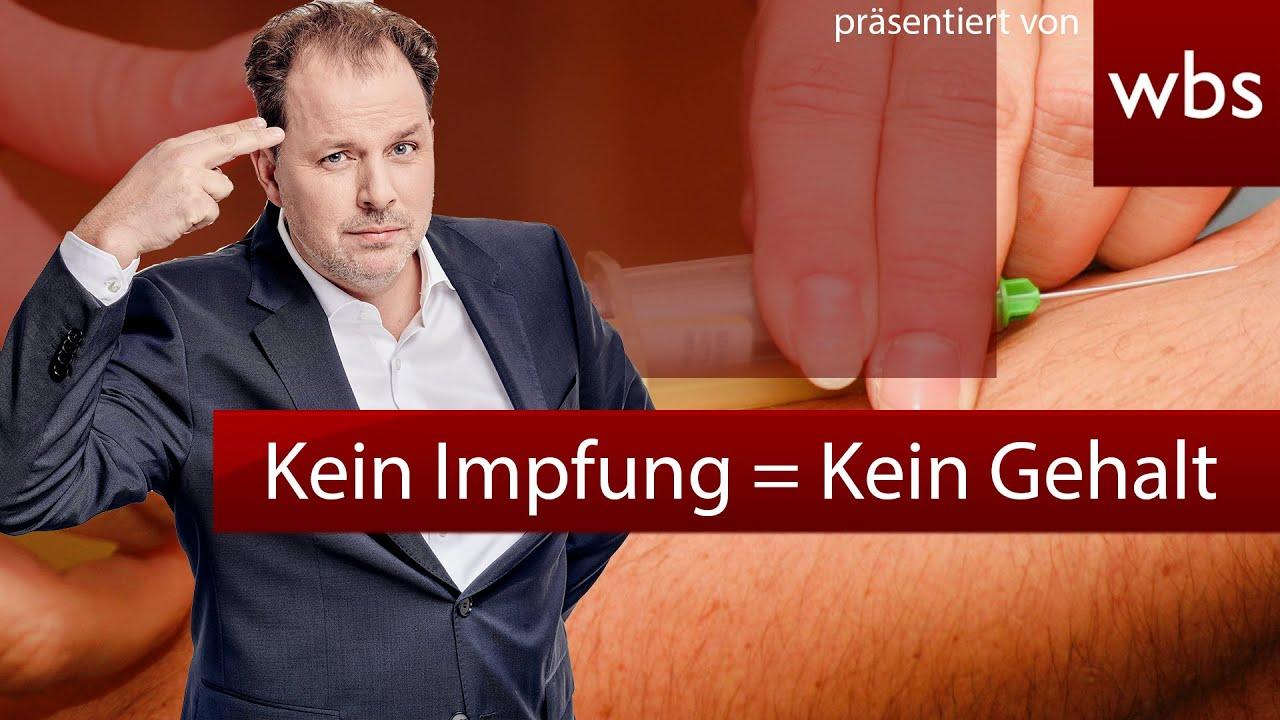 Ohne Impfung = kein Gehalt! Legal? Anwalt Christian Solmecke klärt auf