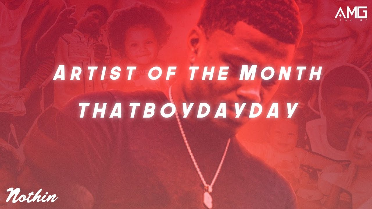 Artist Of The Month: ThatBoyDayDay (October 2020)
