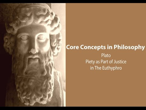 Piety as a Part of Justice in Plato's Euthyphro - Philosophy Core Concepts