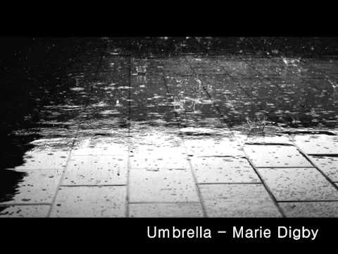 Umbrella -  Marie Digby