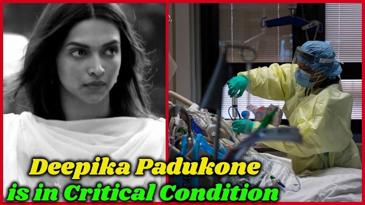 Download Deepika Padukone Is In Serious Condition