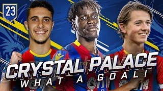 FIFA 19 CRYSTAL PALACE CAREER MODE #23 - OMG WHAT A GOAL OF THE SEASON!!!
