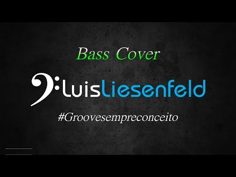 FARRA PINGA E FOGUETE - Bruno & Barretto - Bass Cover Luis Liesenfeld