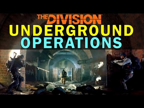 The Division: Underground Operations Complete Guide