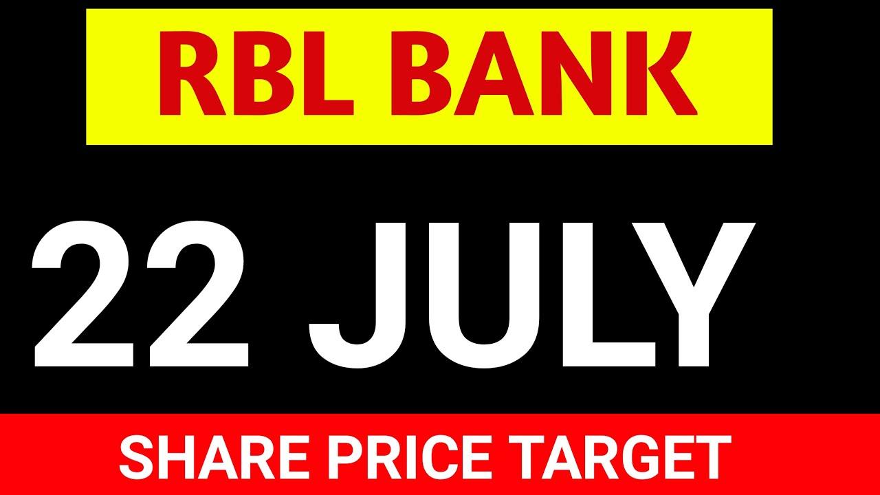 RBL bank. 22 JULY SHARE TARGET । RBL bank share price target । RBL bank share price analysis - YouTube