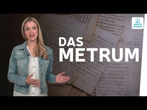 So bestimmst Du das Metrum im Gedicht I musstewissen Deutsch