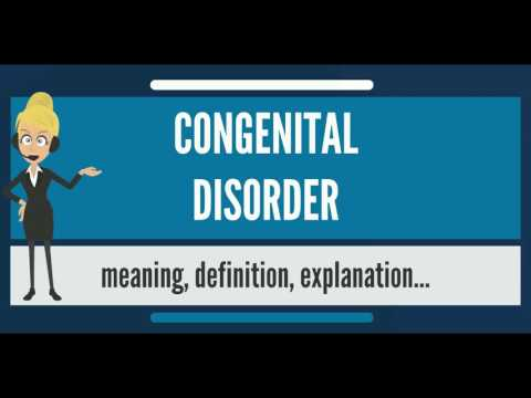 What is CONGENITAL DISORDER? What does CONGENITAL DISORDER mean? CONGENITAL DISORDER meaning