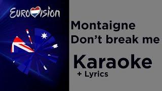 Montaigne - Don't break me (Karaoke) Australia 🇦🇺 Eurovision 2020