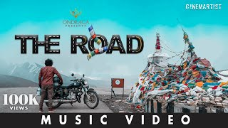 The Road - All India Travel Song | Exploring India | Cinemartist | Ondraga Entertainment
