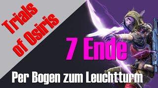 """Trials of Osiris - Per Bogen zum Leuchtturm #7 """"VOLL VERKACKT!"""" :'( - Osiris Loot"""