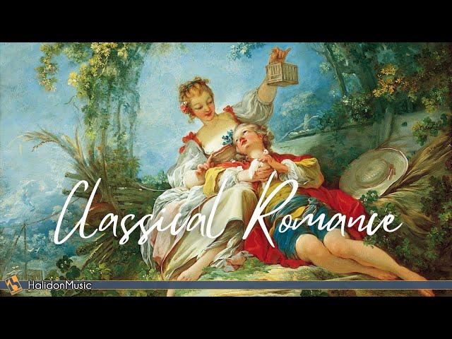 Classical Romance - Romantic Pieces of Classical Music