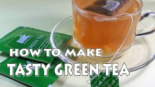 !!!How to make GREEN TEA tasty & more effective for weight loss!!!!