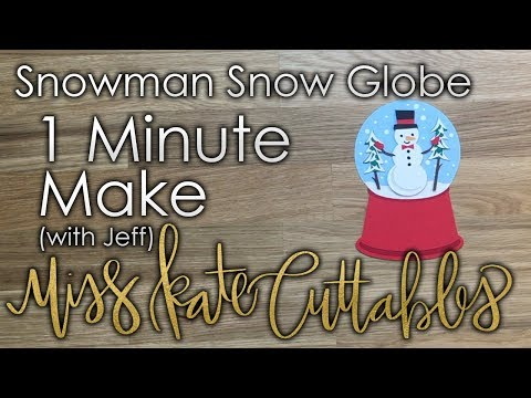 One Minute Make - Snowman Snow Globe How To Christmas DIY Tutorial with FREE SVG Files
