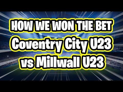Sports Betting Tips - Coventry City U23 vs Millwall U23 0-1 16/10/20