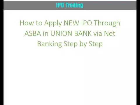 How to fill IPO Form online from Union bank net banking