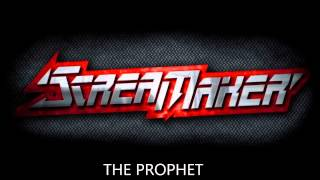 Scream Maker - The Prophet