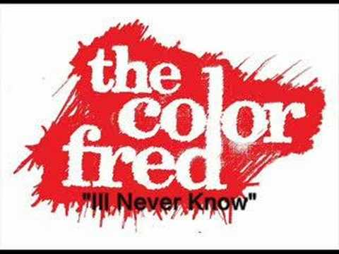 the color fred i ll never know