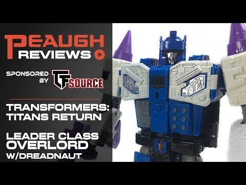 Video Review: Transformers: Titans Return - Leader OVERLORD w/ Dreadnaut