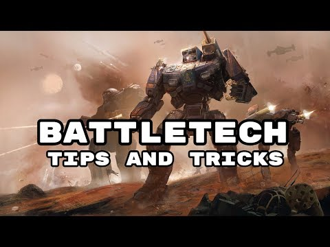 Tips and Tricks Guide - Going over the Basics  - BattleTech Gameplay - Beginners Guide
