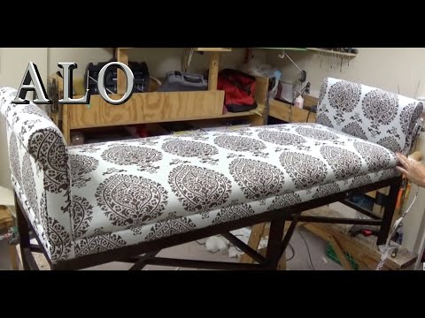 DIY: BENCH WITH ROLL ARMS -ALO Upholstery