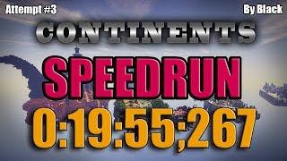 Minecraft Speedrun: CONTINENTS (0:19:55;267) [WR]