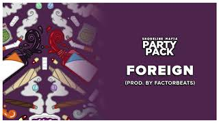 Shoreline Mafia - Foreign (Prod. by FactorBeats) [ Audio]