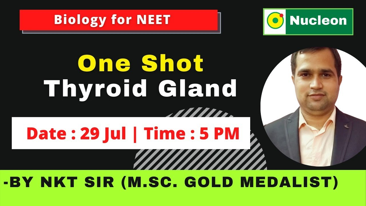 One Shot  Thyroid Gland  by NKT Sir M.Sc. Gold Medalist   Nucleon Kota for JEE & NEET